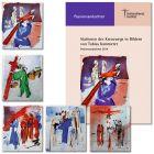 Passionsandachten 2014 zu 5 Kreuzwegmotiven von T.Kammerer