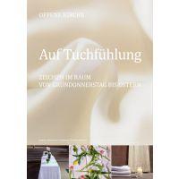 """""""Auf Tuchfühlung"""". Zeichen im Raum von Gründonnerstag bis Ostern"""