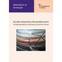"""Gedenkgottesdienst """"80 Jahre Deportation Russlanddeutscher"""""""