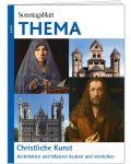 Christliche Kunst. Architektur und Malerei deuten und verstehen (Sonntagsblatt Thema, 2021)